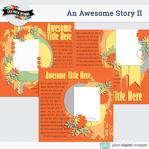 Digital Scrapbook An Awesome Story II Layered Page Template Preview