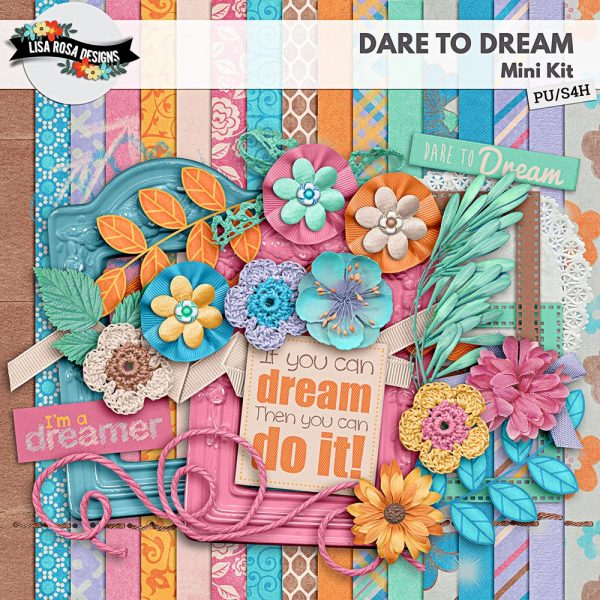 Dare to Dream Digital Scrapbooking Kit by Lisa Rosa Designs