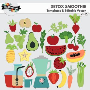 Detox Smoothie - PU/CU Layered Templates & Editable Vector by Lisa Rosa Designs